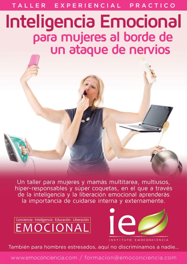 Cartel IE para Mujeres 600x848 - Inteligencia Emocional para mujeres al borde de un ataque de nervios